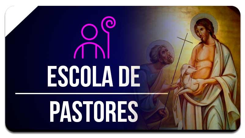 Escola de Pastores
